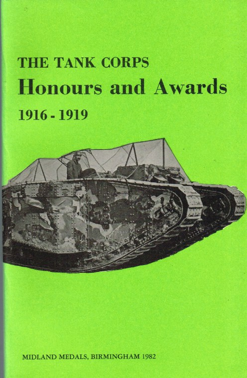 Image for THE TANK CORPS : HONOURS AND AWARDS 1916-1919