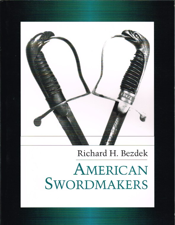Image for AMERICAN SWORDMAKERS (REVISED EDITION)
