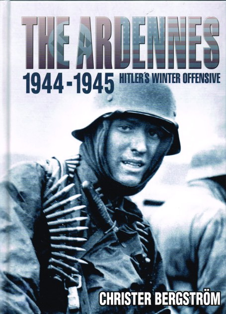 Image for THE ARDENNES 1944-1945 : HITLER'S WINTER OFFENSIVE