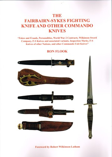Image for THE FAIRBAIRN-SYKES FIGHTING KNIFE AND OTHER COMMANDO KNIVES