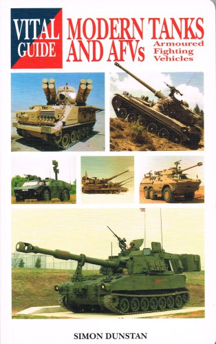 Image for VITAL GUIDE: MODERN TANKS AND ARMOURED FIGHTING VEHICLES