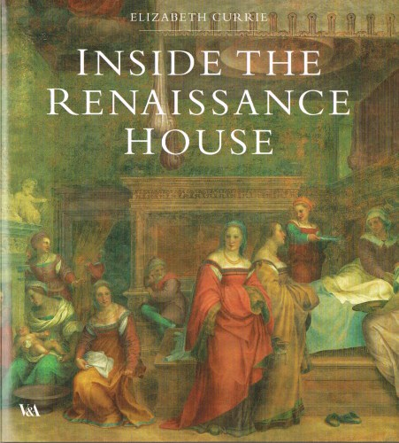Image for INSIDE THE RENAISSANCE HOUSE