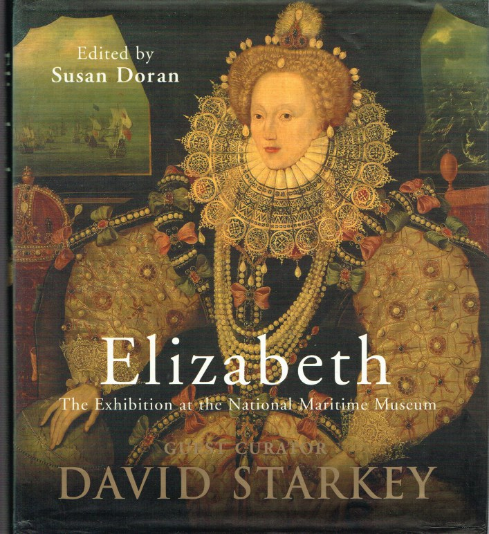 Image for ELIZABETH : THE EXHIBITION AT THE NATIONAL MARITIME MUSEUM