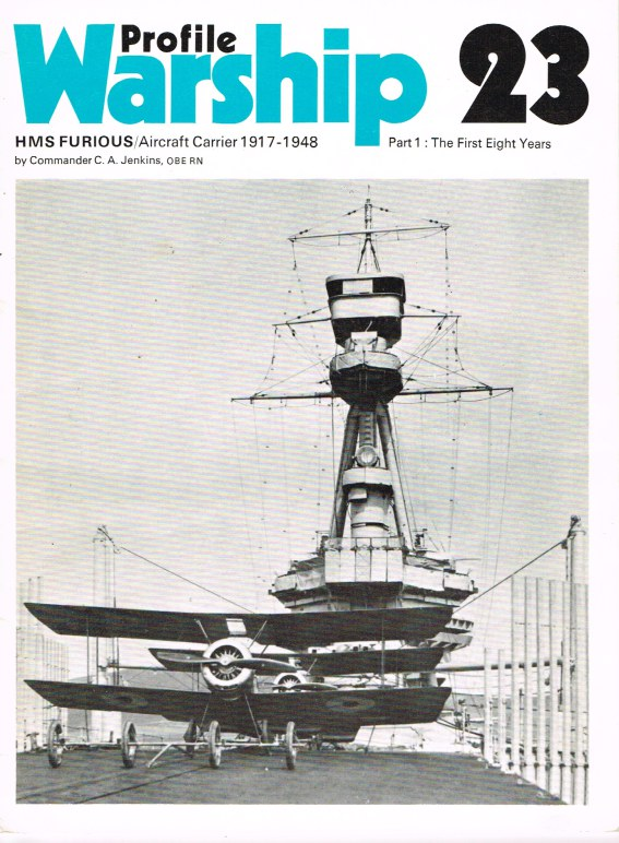 Image for PROFILE WARSHIP 23: HMS FURIOUS / AIRCRAFT CARRIER 1917-1948 PART 1: THE FIRST EIGHT YEARS