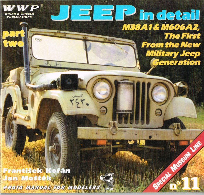 Image for SPECIAL MUSEUM LINE NO.11: JEEP IN DETAIL PART TWO - M38A1 AND M606A2