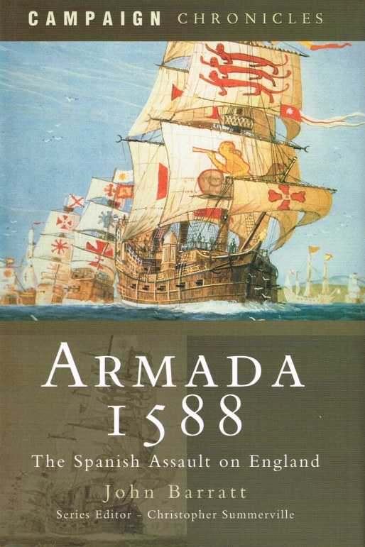 Image for ARMADA 1588: THE SPANISH ASSAULT ON ENGLAND