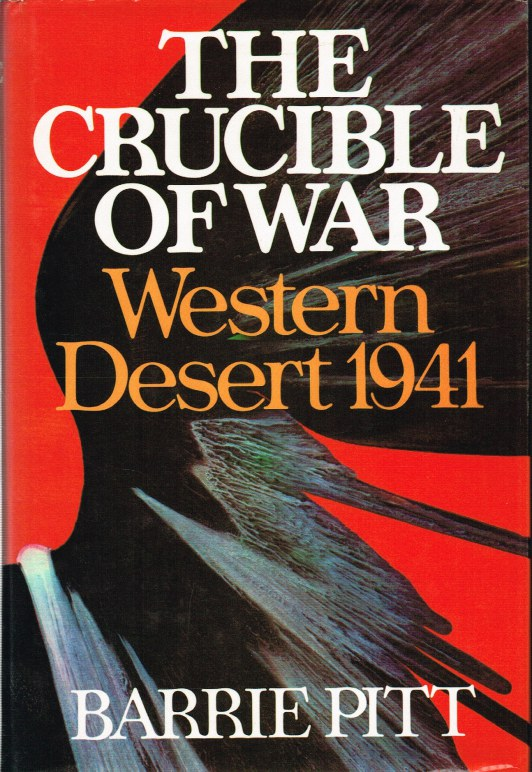 Image for THE CRUCIBLE OF WAR: WESTERN DESERT 1941