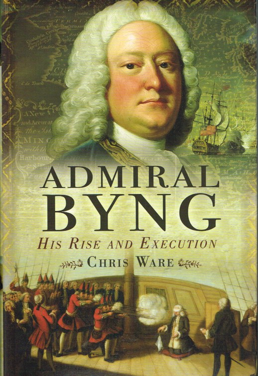 Image for ADMIRAL BYNG : HIS RISE AND EXECUTION