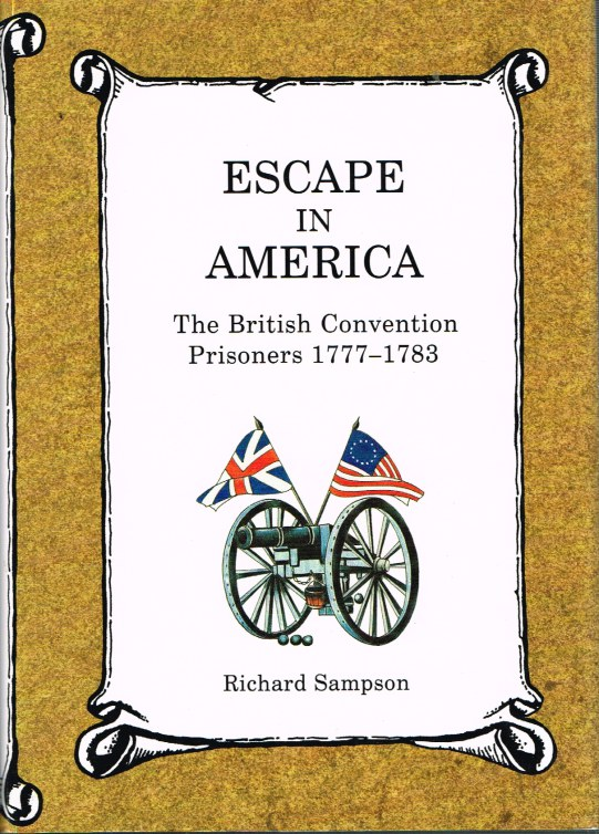 Image for ESCAPE IN AMERICA: THE BRITISH CONVENTION PRISONERS 1777-1783