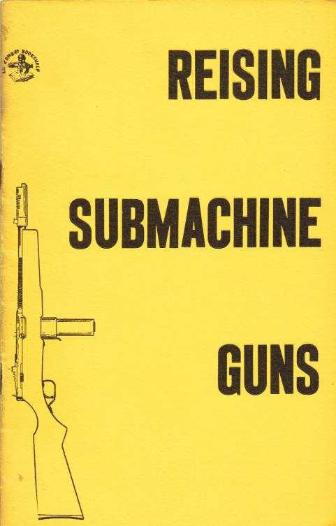 Image for REISING SUBMACHINE GUNS : M50, M55, AND M60