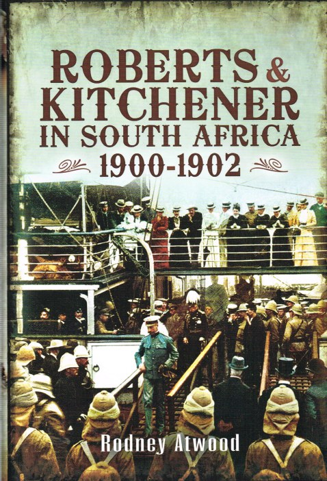 Image for ROBERTS & KITCHENER IN SOUTH AFRICA 1900-1902
