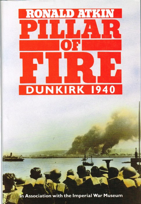 Image for PILLAR OF FIRE : DUNKIRK 1940