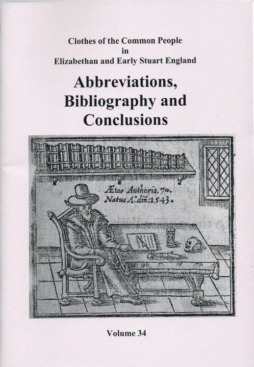Image for CLOTHES OF THE COMMON PEOPLE VOLUME 34: ABBREVIATIONS, BIBLIOGRAPHY AND CONCLUSIONS