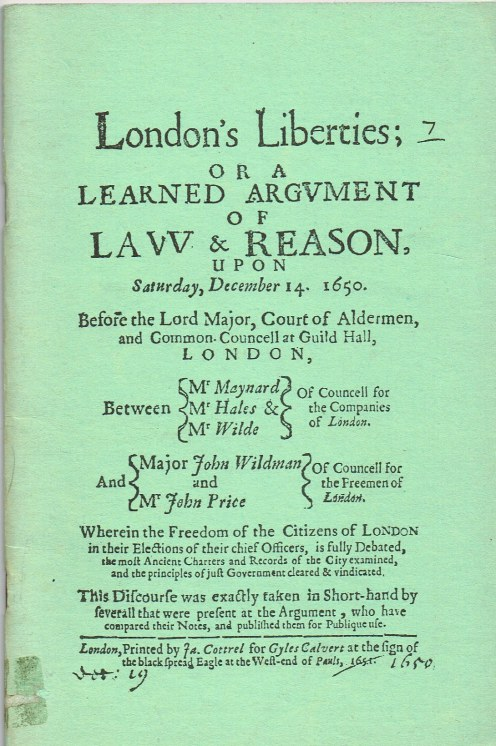 Image for LONDON'S LIBERTIES; OR A LEARNED ARGUMENT OF LAW & REASON (1651)
