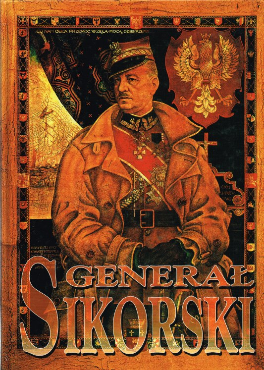 Image for GENERAL SIKORSKI PREMIER NACZELNY WODZ / PRIME MINISTER COMMANDER IN CHIEF