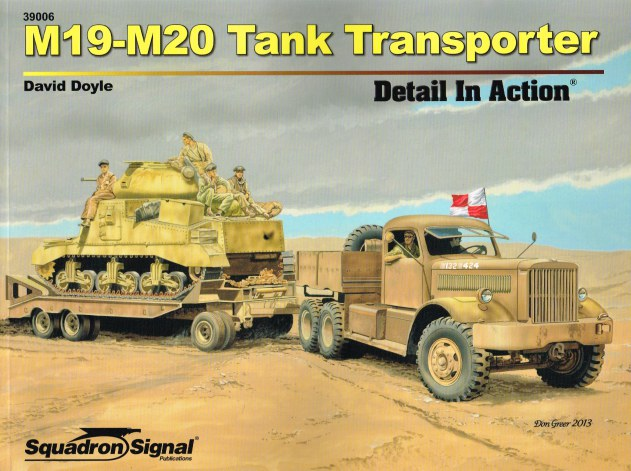 Image for M19-M20 TANK TRANSPORTER: DETAIL IN ACTION