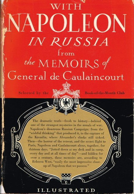 Image for WITH NAPOLEON IN RUSSIA: THE MEMOIRS OF GENERAL DE CAULAINCOURT, DUKE OF VICENZA