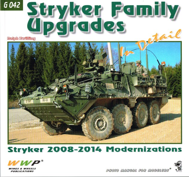 Image for STRYKER FAMILY UPGRADES IN DETAIL: STRYKER 2008-2014 MODERNIZATIONS