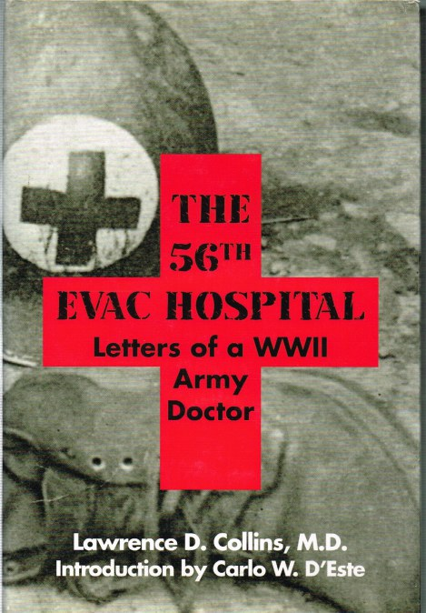 Image for THE 56TH EVAC HOSPITAL: LETTERS OF A WWII ARMY DOCTOR