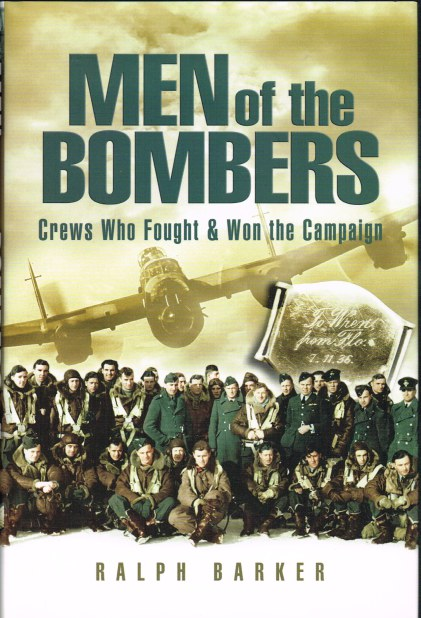 Image for MEN OF THE BOMBERS: CREWS WHO FOUGHT AND WON THE CAMPAIGN
