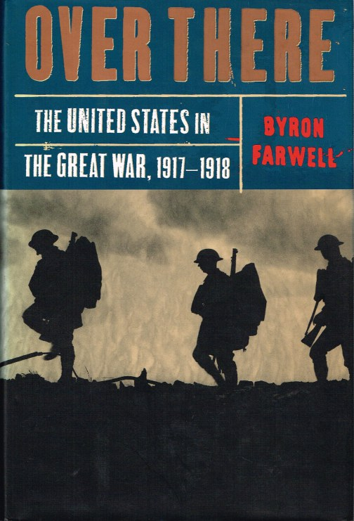 Image for OVER THERE: THE UNITED STATES IN THE GREAT WAR, 1917-1918