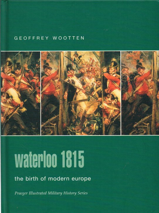 Image for WATERLOO 1815 - THE BIRTH OF MODERN EUROPE