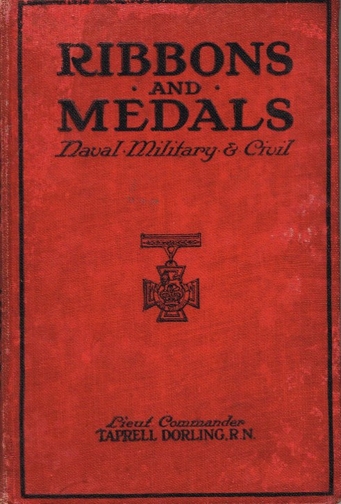 Image for RIBBONS AND MEDALS: NAVAL, MILITARY, AIR FORCE AND CIVIL (ENLARGED AND REVISED EDITION)