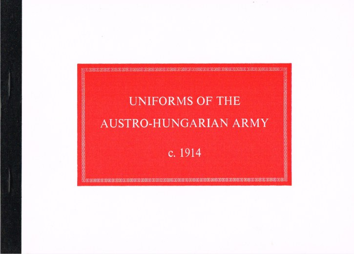 Image for UNIFORMS OF THE IMPERIAL AUSTRO-HUNGARIAN ARMY C.1914