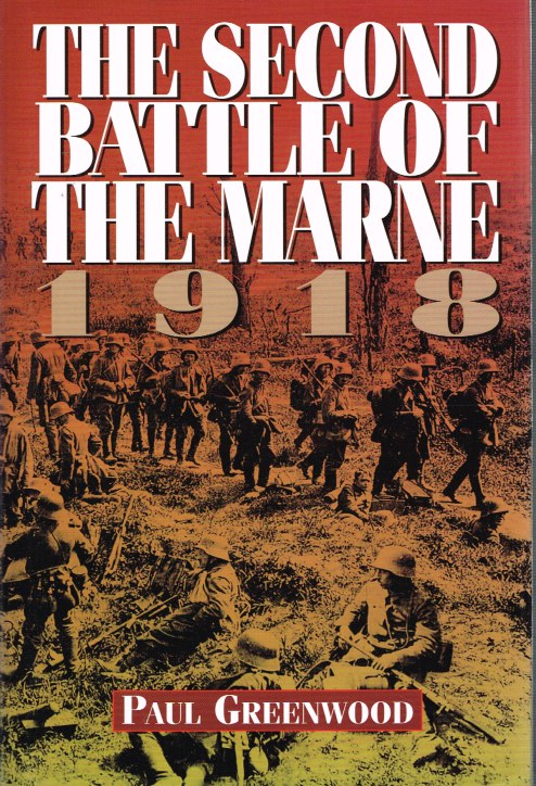 Image for THE SECOND BATTLE OF THE MARNE 1918