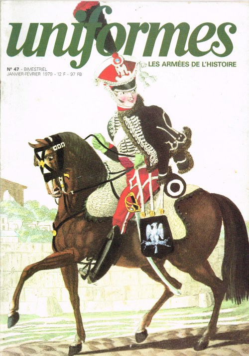 Image for UNIFORMES LES ARMEES DE L'HISTOIRE NO.47 JANUARY - FEBRUARY 1979