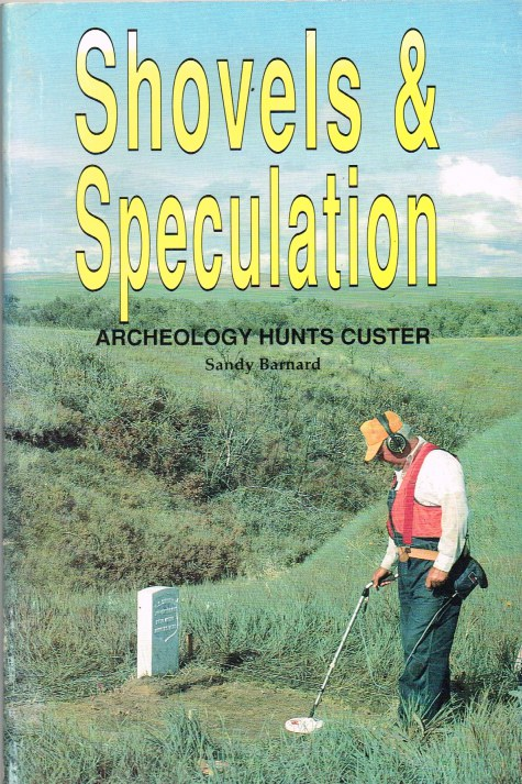 Image for SHOVELS & SPECULATION: ARCHEOLOGY HUNTS CUSTER
