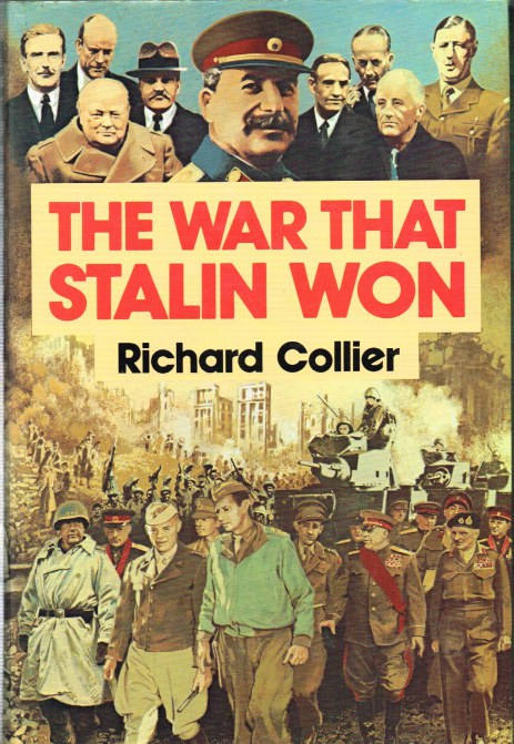 Image for THE WAR THAT STALIN WON: TEHRAN - BERLIN