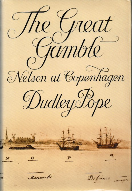 Image for THE GREAT GAMBLE: NELSON AT COPENHAGEN
