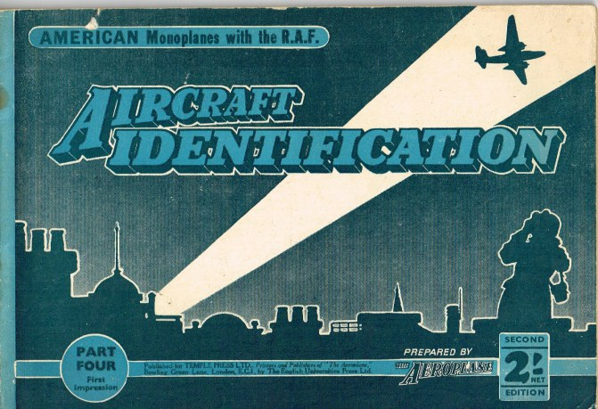 Image for AIRCRAFT IDENTIFICATION PART FOUR: AMERICAN MONOPLANES WITH THE RAF