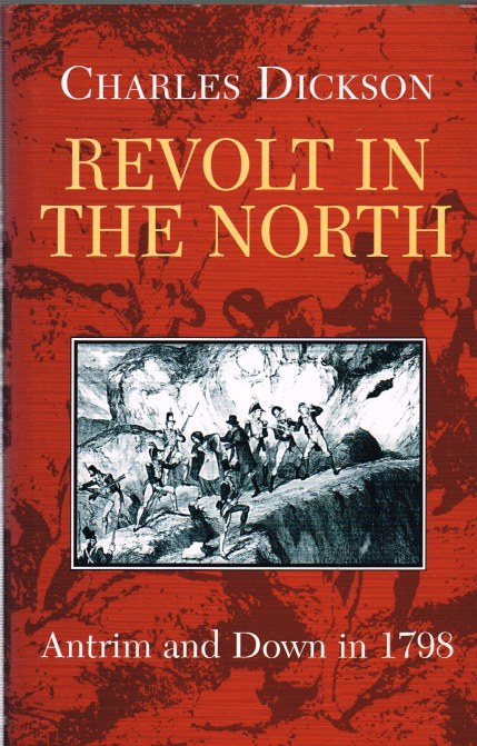Image for REVOLT IN THE NORTH: ANTRIM AND DOWN IN 1798