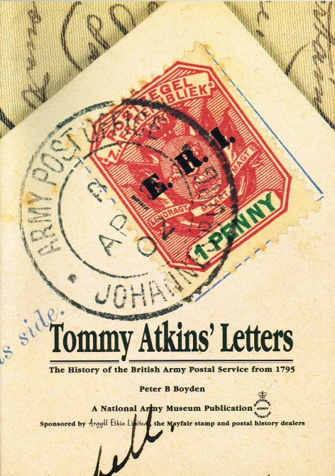 Image for TOMMY ATKINS' LETTERS: THE HISTORY OF THE BRITISH ARMY POSTAL SERVICE FROM 1795