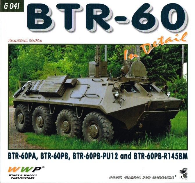 Image for BTR-60 IN DETAIL: BTR-60PA, BTR-60PB, BTR-60PB-PU12 AND BTR-60PB-R145BM