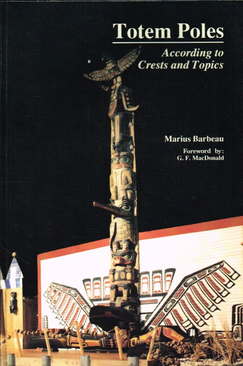 Image for TOTEM POLES: ACCORDING TO CRESTS AND TOPICS (VOLUME 1)