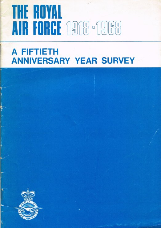 Image for THE ROYAL AIR FORCE, 1918-1968: A FIFTIETH ANNIVERSARY YEAR SURVEY