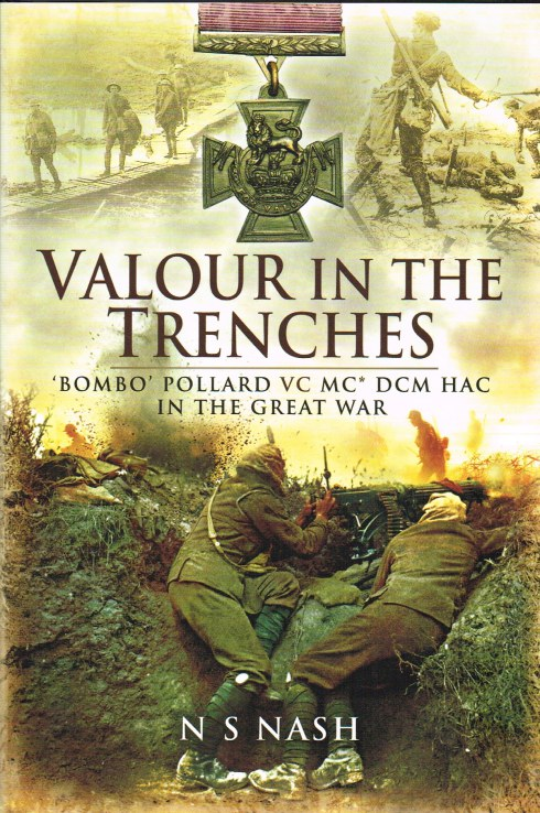 Image for VALOUR IN THE TRENCHES 'BOMBO' POLLARD VC MC* DCM HAC IN THE GREAT WAR