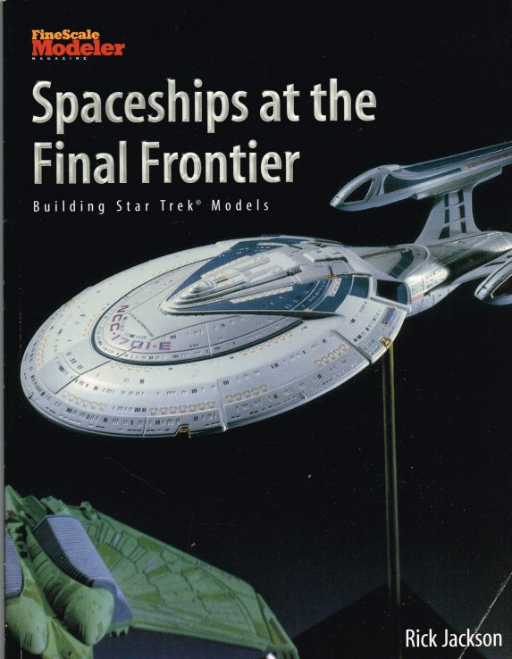 Image for SPACESHIPS AT THE FINAL FRONTIER: BUILDING STAR TREK MODELS