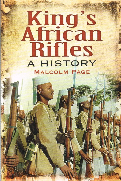 Image for A HISTORY OF THE KING'S AFRICAN RIFLES AND EAST AFRICAN FORCES