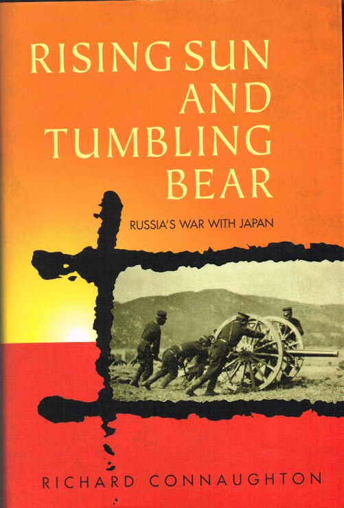 Image for RISING SUN AND TUMBLING BEAR: RUSSIA'S WAR WITH JAPAN