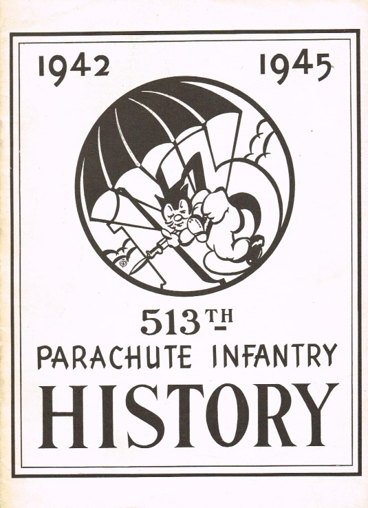 Image for 513TH PARACHUTE INFANTRY HISTORY, 1942-1945