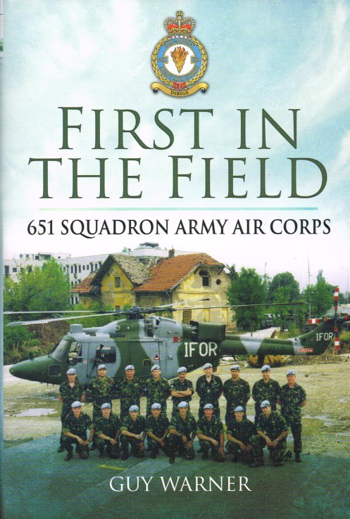 Image for FIRST IN THE FIELD: THE STORY OF 651, THE ARMY AIR CORPS' PREMIER SQUADRON SQUADRON