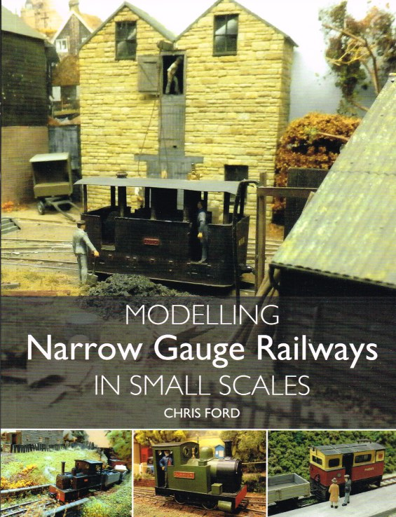 Image for MODELLING NARROW GAUGE RAILWAYS IN SMALL SCALES