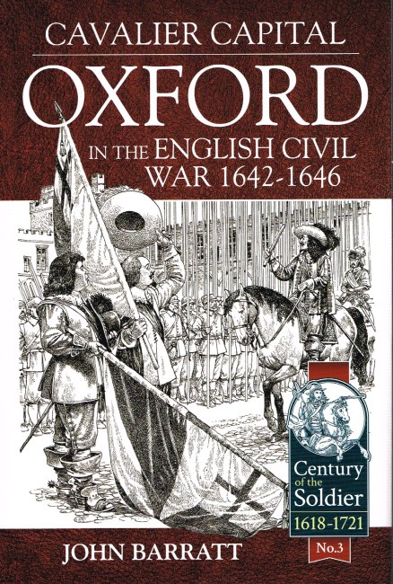 Image for CAVALIER CAPITAL: OXFORD IN THE ENGLISH CIVIL WAR 1642-1646
