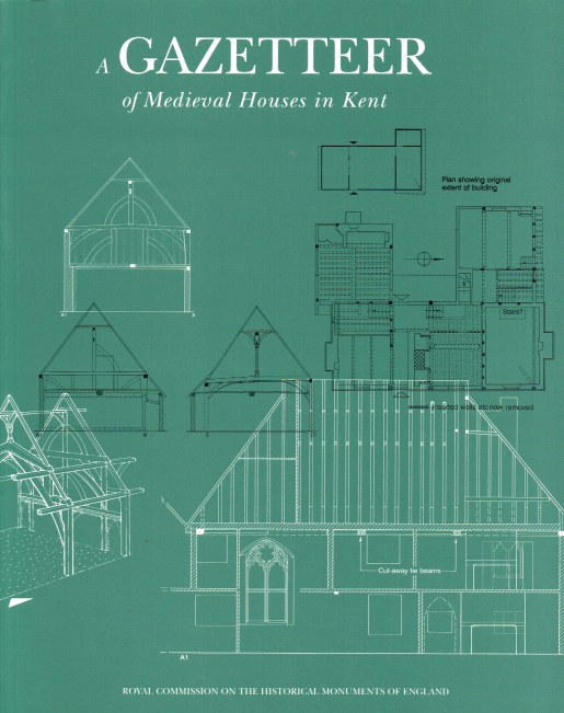 Image for A GAZETTEER OF MEDIEVAL HOUSES IN KENT