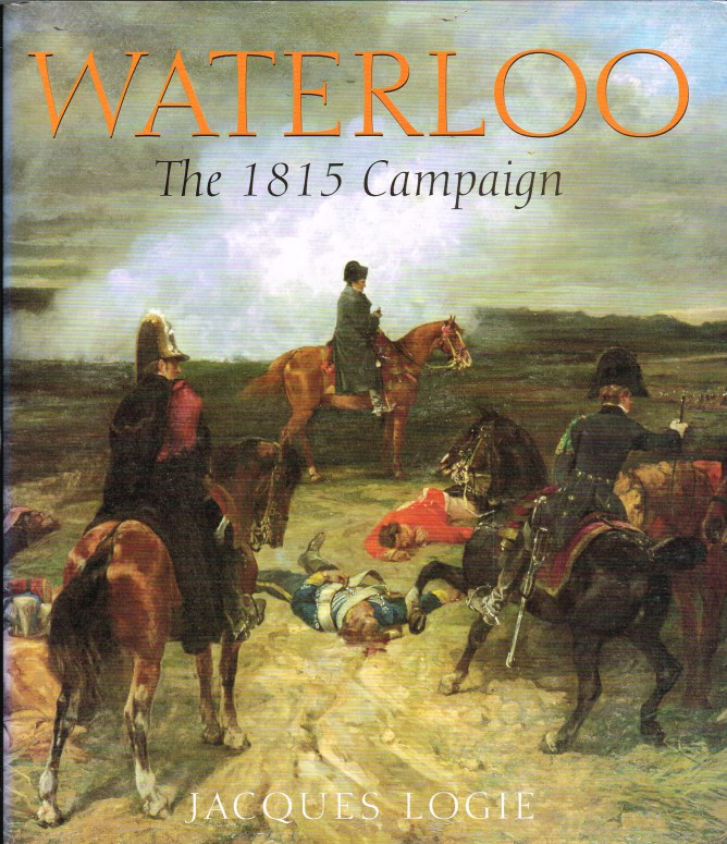 Image for WATERLOO: THE 1815 CAMPAIGN
