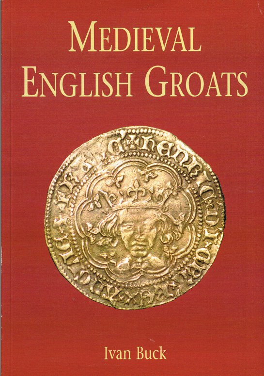 Image for MEDIEVAL ENGLISH GROATS